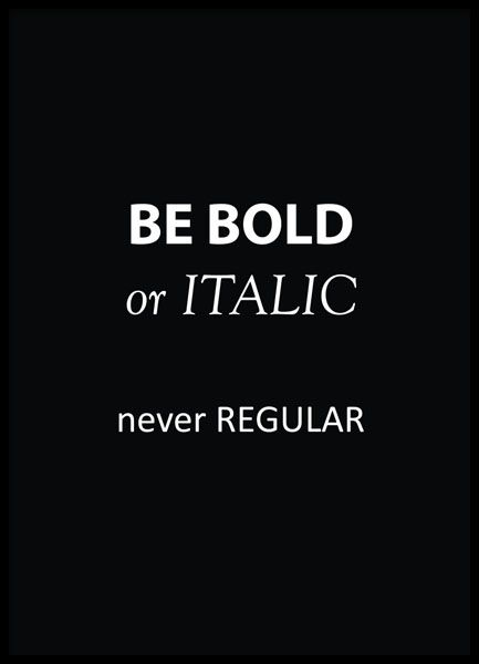 Liten poster med text, be bold or italic...