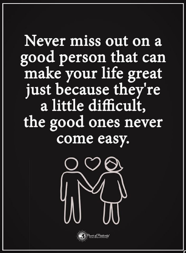 Relationship Quotes Never Miss Out On A Good Person That Can Make