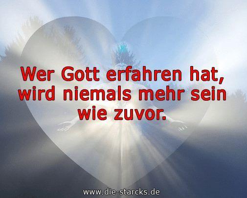 Wer Gott erfahren hat, wird niemals mehr sein wie zuvor. www.die-starcks.de