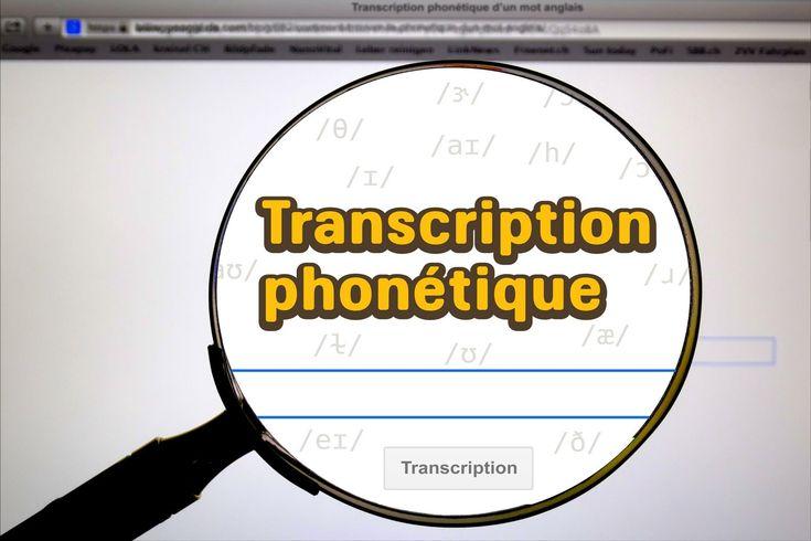 Utilisez une transcription phonétique anglaise et vous allez mieux comprendre l'anglais parlé et mieux le prononcer. Découvrez où et comment faire.