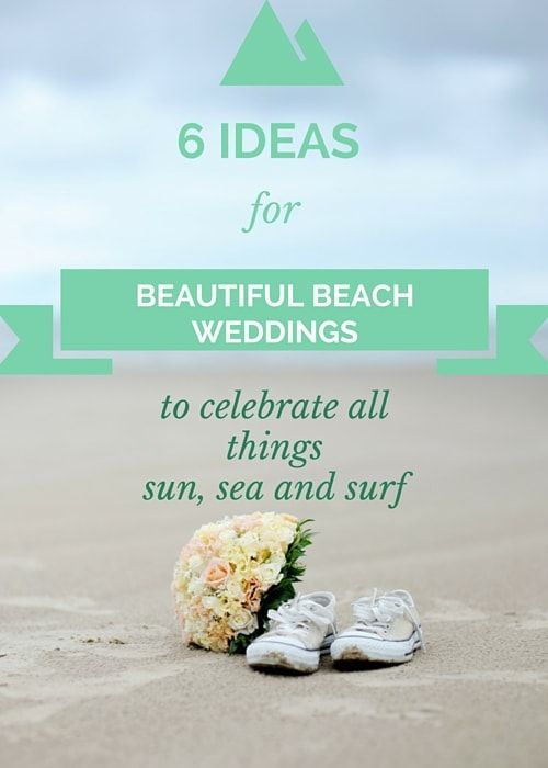 6 Ideas for Beautiful Beach Weddings to Celebrate All Things Sun, Sea and Surf: If you were raised in the waves and sand; if your day hasn't started with a beach walk or icy dip: these tips for beautiful beach weddings will delight you. #beachwedding #weddingideas #canvasfactory