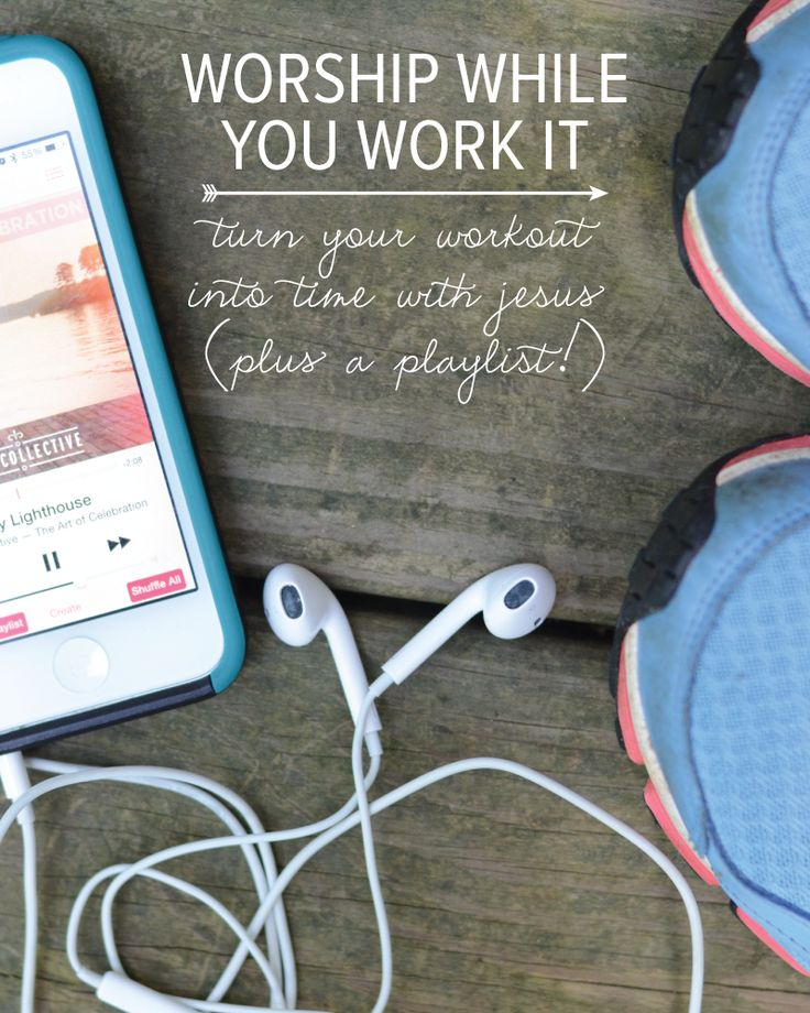 Worship While You Work It // Working out to worship music and turning your workout into time with Jesus