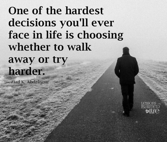 Quotes About Tough Decisions: Best 25+ Hard Decisions Ideas On Pinterest