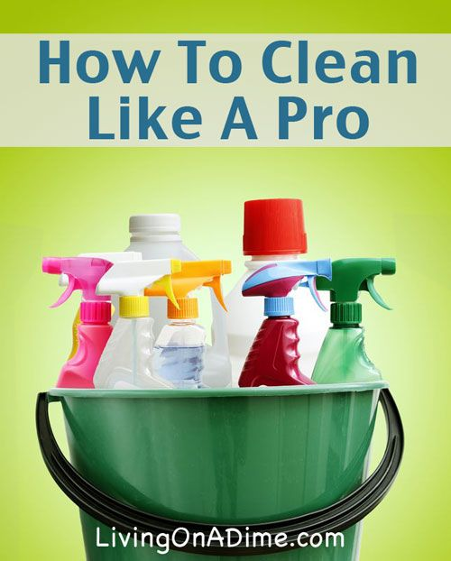 Organizing and Cleaning Like the Pros - 8 Tips to help you get your cleaning done faster and easier!