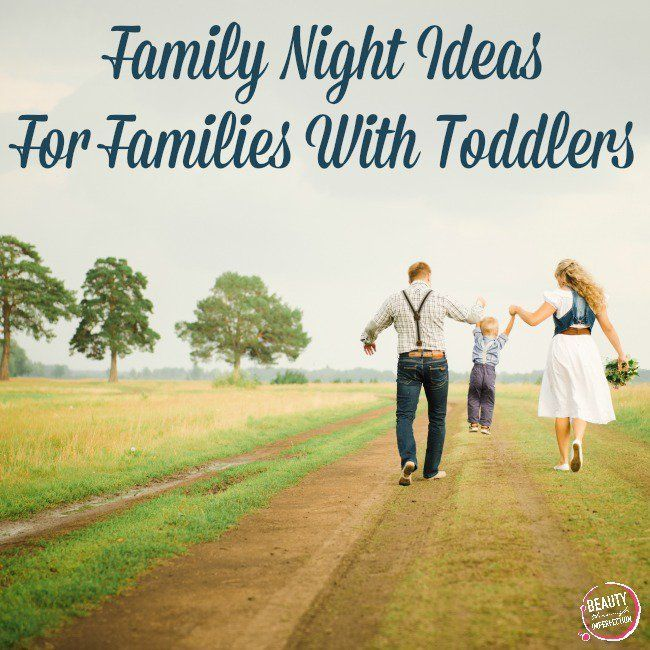 Great ideas for family time with toddlers and older kids.