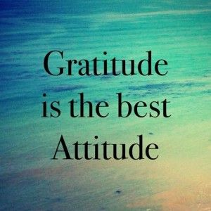 ~ Gratitude Is The Best Attitude! ~ ♥- Let's be happy with what we got, for there are those who wish they had atleast a little of what we have - Let's Be Thankful! -♥{DM}