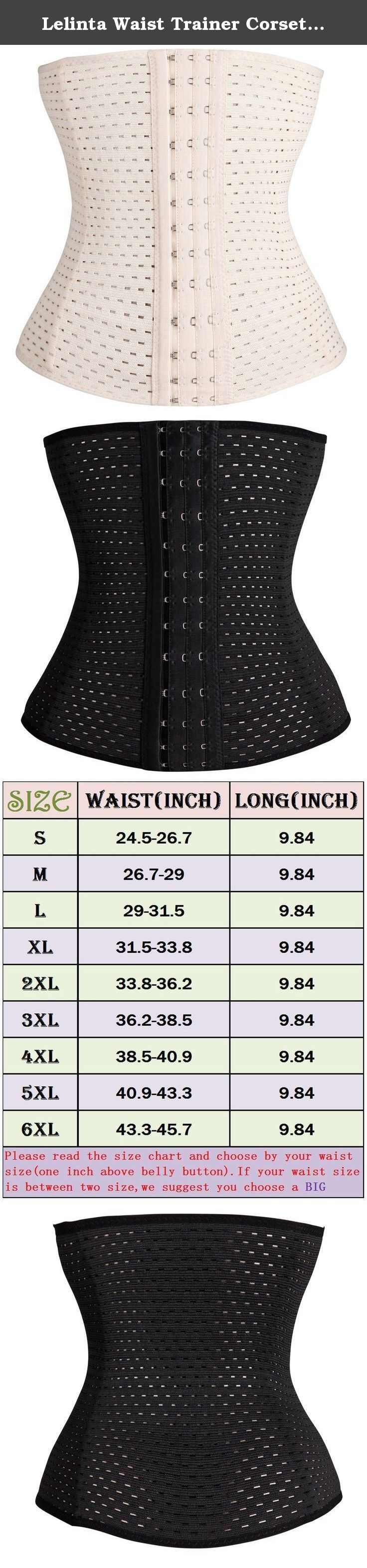 Lelinta Waist Trainer Corset for Weight Loss Sport Body Shaper Tummy Fat Burner. !!! How to choose a suitable size for you? --Please note that the tag size is for Asians,it always runs 1-2 sizes smaller than USA,and please choose the correct size according to the following product sizes, For any unclear questions,please contact us,we will help you,thank you very much!! Lelinta NEW Style HOT SALE Waist Trimmer Support Belt,Promotes Weight Loss For A Slimmer Belly,A BEST Trainer Blet You…