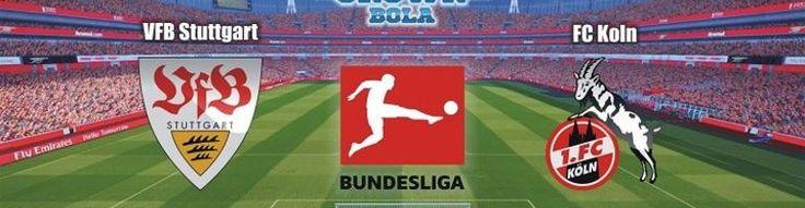 Prediksi Bola Stuttgart vs FC Koln 14 Oktober 2017