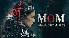 Download Mom Torrent Movie 2017 Hindi Full 1080P HD Film