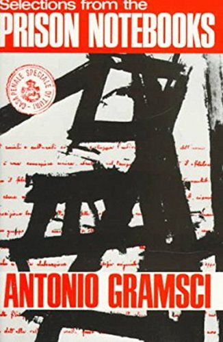 Selections From The Prison Notebooks by Antonio Gramsci https://www.amazon.co.uk/dp/B013KMPP5O/ref=cm_sw_r_pi_dp_x_-wEgAbPV7Z88R