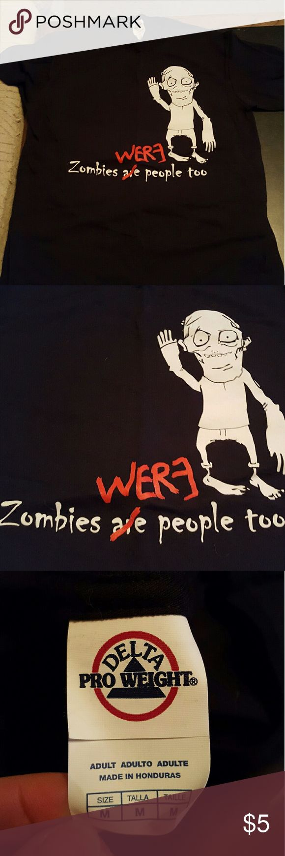 "Funny zombie t-shirt Black adult unisex medium ""Zombie were people too"" t-shirt. Never worn. From smoke free home. Enjoy! Delta Pro Weight Tops Tees - Short Sleeve"