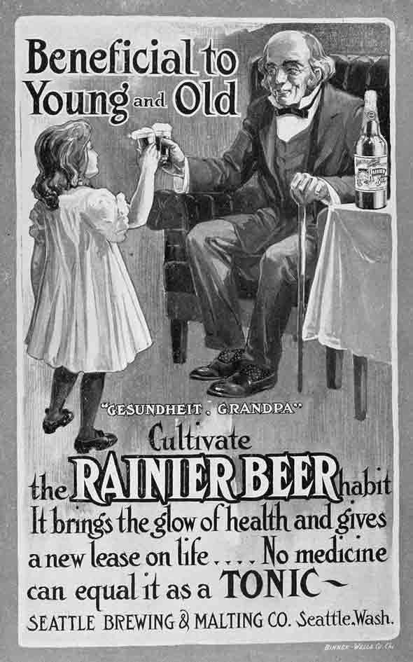"""Algumas propagandas do século passado são surreais. Temos uma campanha da Rainier Beer, veiculada em 1906 que seriam proibidas de veicular nos dias de hoje. A imagem mostra o consumo da cerveja por uma criança e um senhor. Diz o texto da propaganda: """"Benéfico para jovens e idosos! Cultivar o hábito de beber a Cerveja Rainier. Traz o brilho da saúde e dá um novo sopro de vida. Nenhum medicamento pode ser igual a ele como um tônico."""""""