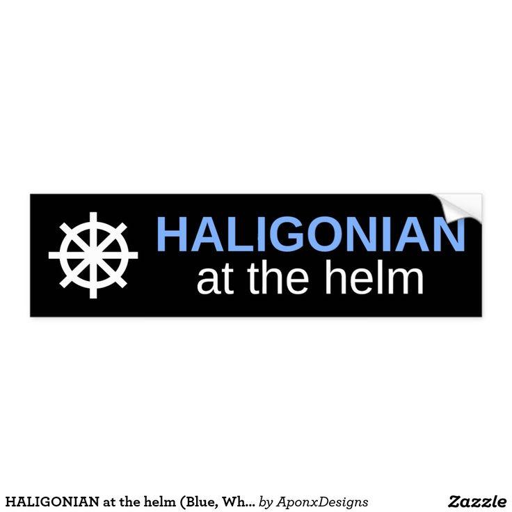 HALIGONIAN at the helm (Blue, White, Black) : Bumper Sticker