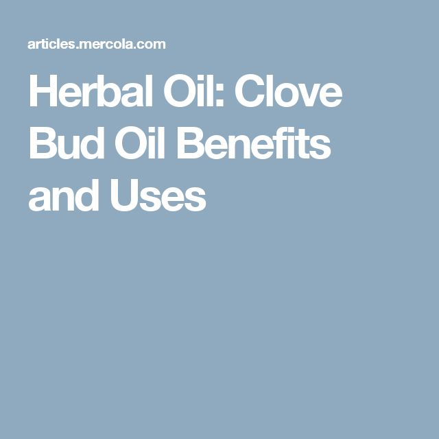 Herbal Oil: Clove Bud Oil Benefits and Uses