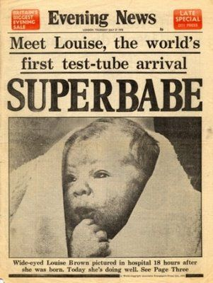 July 25, 1978 - Louise Joy Brown is the first person to have been conceived by in vitro fertilization