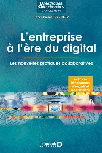L'entreprise à l'ère du digital : les nouvelles pratiques collaboratives