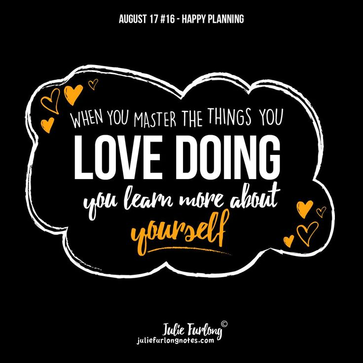 Do some things to increase your happiness, try that hobby you have always wanted to do. What is your hobby? #learnmore #dowhatyoulove #juliefurlongnotes #quotestoliveby #juliefurlongnotes #bepositive #happiness #behappy #lifequotes #vitality #naturallife #juliefurlongnotes