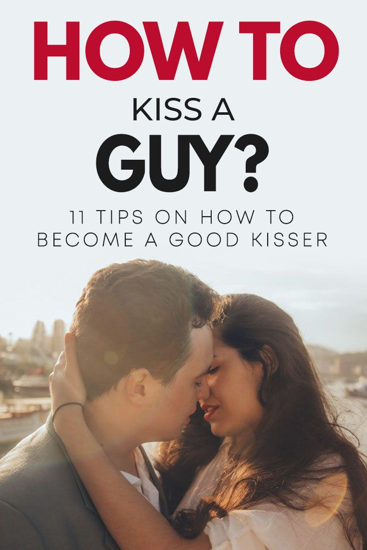 How To Kiss A Guy - 11 Best Tips To Become A Good Kisser
