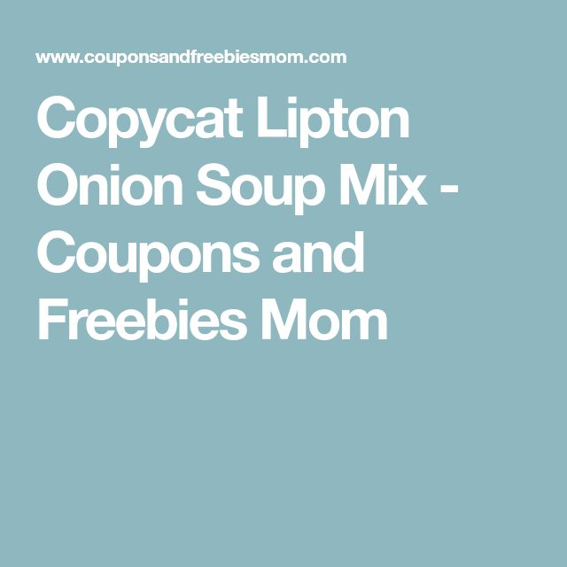 Copycat Lipton Onion Soup Mix - Coupons and Freebies Mom