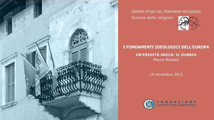 Mauro Bonazzi - Un'eredità greca: il dubbio, 14/11/2012