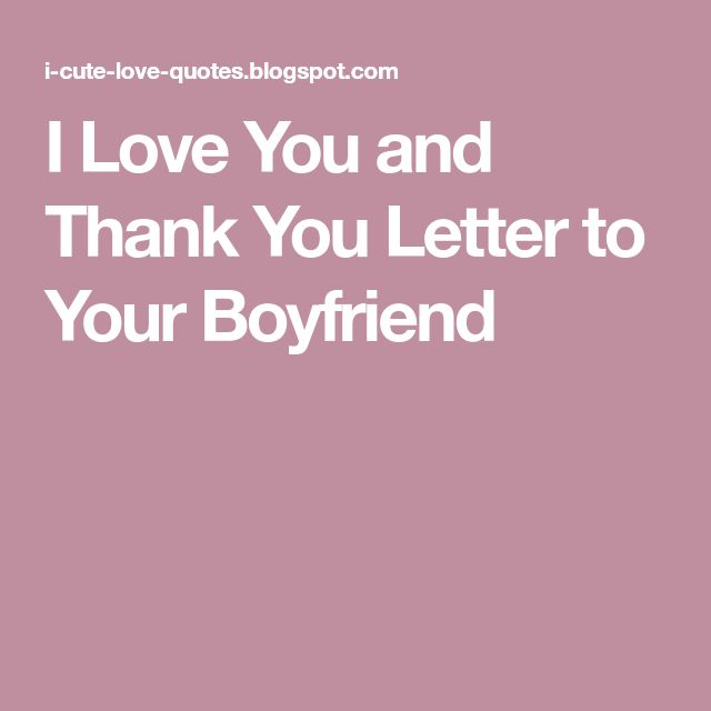 thank you letter to boyfriend best 25 thank you boyfriend ideas on thank 25119 | f82b3a7b4204e08e524d79141f4db12f