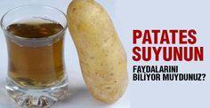 Patates'in yararları ve patates suyunun faydaları nelerdir