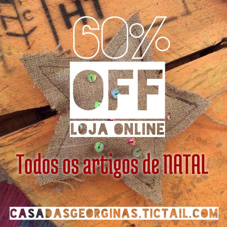 Promoção valida até 7 Janeiro 2015 Casadasgeorginas.tictail.com