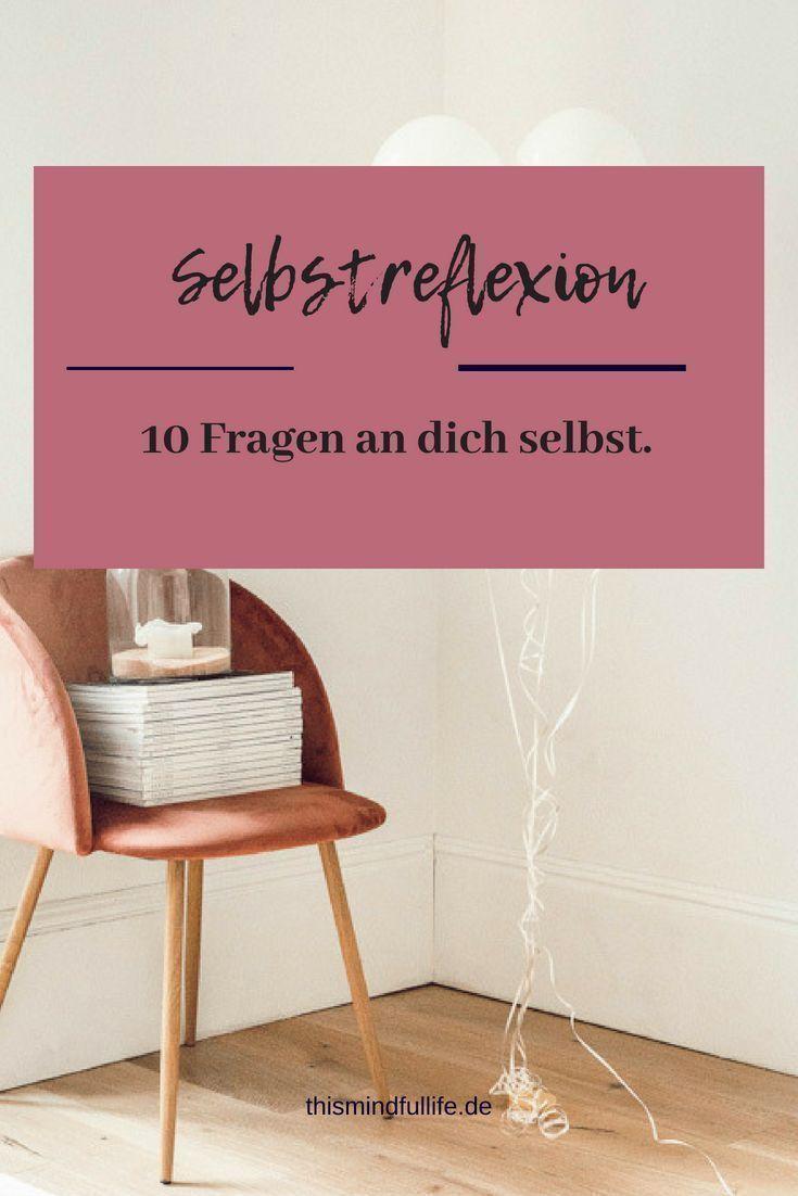 Selbstreflexion – 10 Fragen, die ich mir an meinem Geburtstag stelle