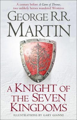 A Knight of the Seven Kingdoms by George R. R. Martin | Angus & Robertson Bookworld | Books - 9780007507672