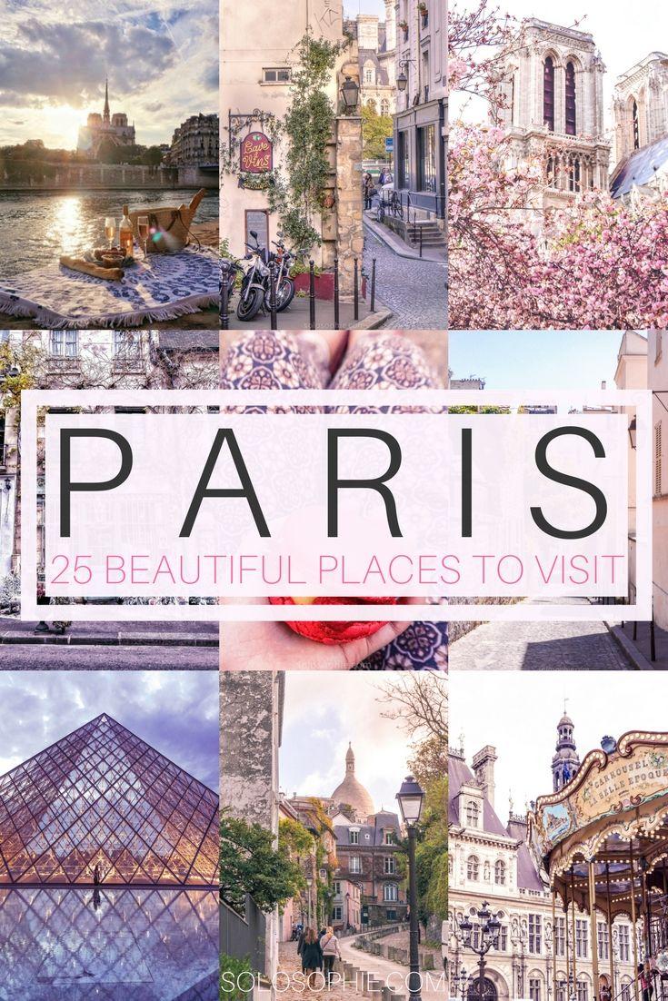 25 breathtaking places to visit in Paris …