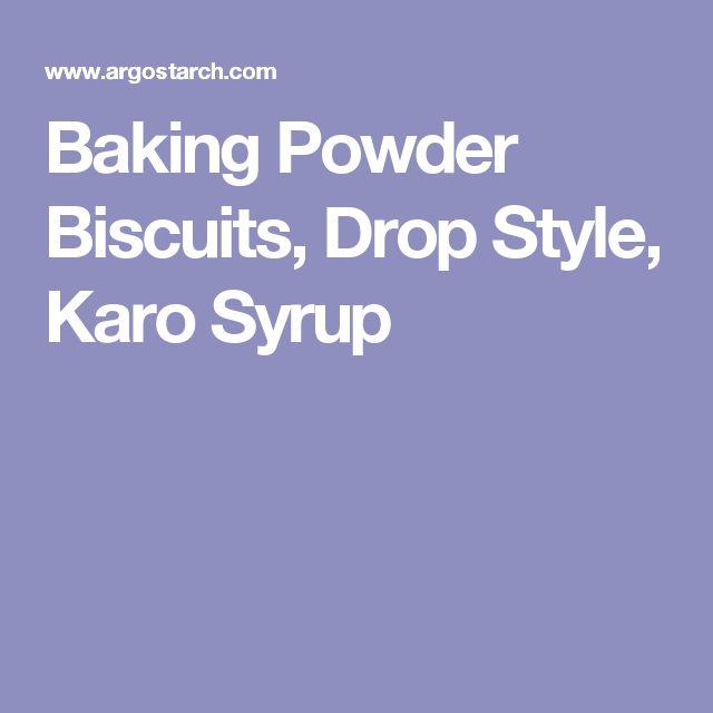 Baking Powder Biscuits, Drop Style, Karo Syrup