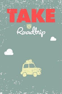 Take a Roadtrip
