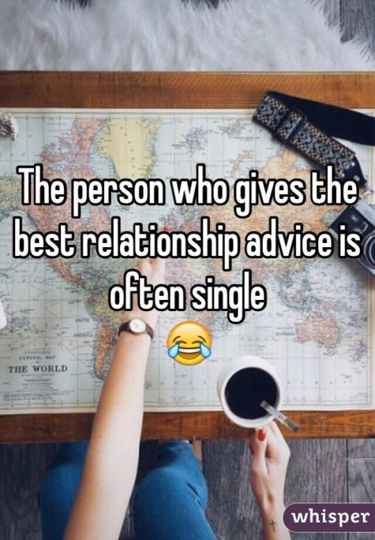 The person who gives the best relationship advice is often single