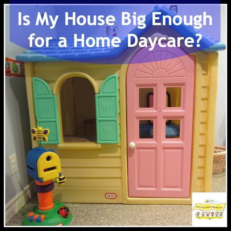 Is My House Big Enough for a Home Daycare Home daycare