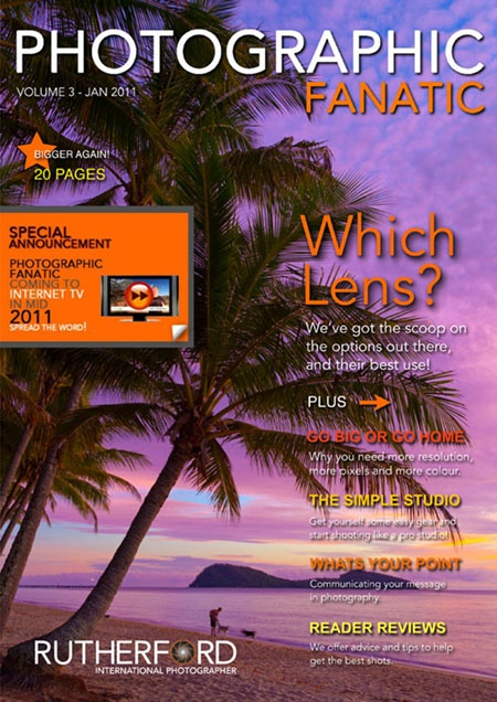 Issue 3 FREE Online Photographic Fanatic Magazine - discover the latest photography apps and equipment, and pro photography secret tips and tricks they use to take better photos.