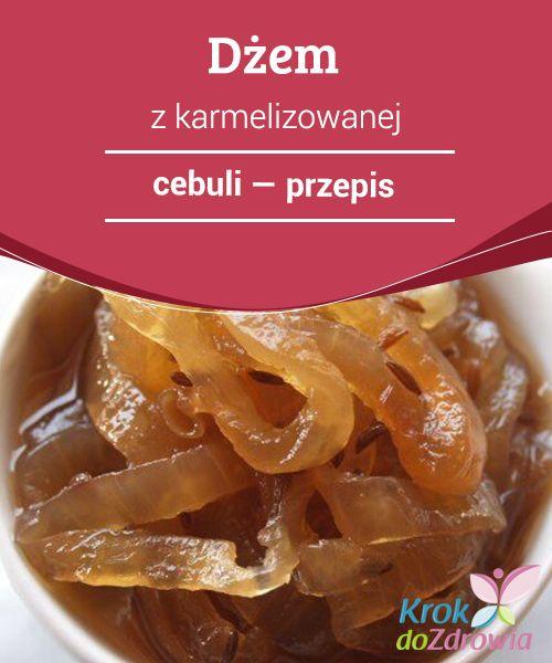 Dżem z #karmelizowanej cebuli — przepis  W #zależności od sposobu gotowania cebuli, można uzyskać #inny efekt. Cebula pieczona w #piekarniku, zamiast #gotowanej w wodzie, zyskuje niepowtarzalny i smaczny smak.