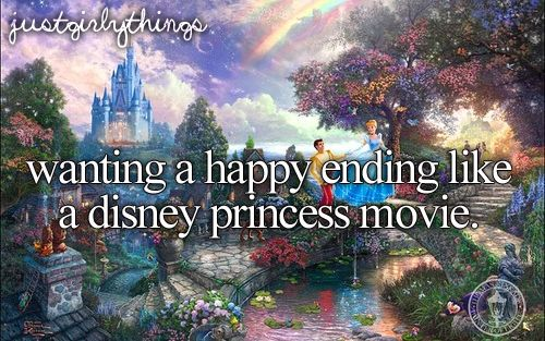 Wanting a happy ending like a Disney princess movie