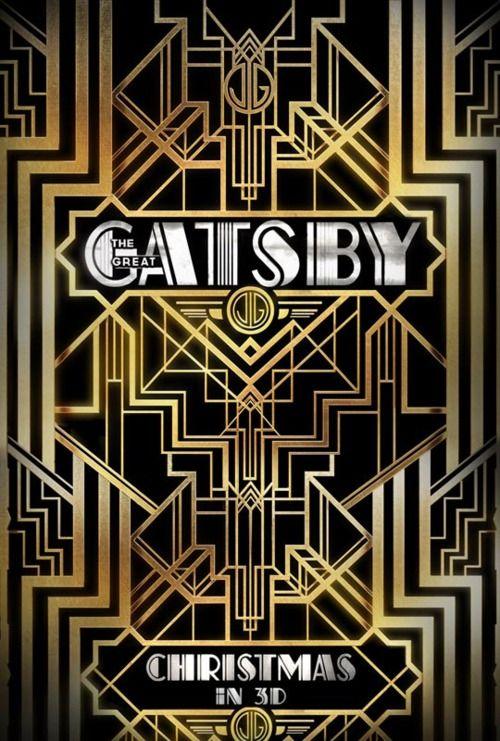 Typeverything.com -The Great Gatsby Poster.Film, The Great Gatsby, Baz Luhrmann, Thegreatgatsby, Book, Leonardo Dicaprio, Movie Trailers, Artdeco, Art Deco