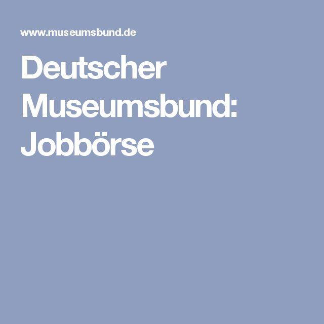 Deutscher Museumsbund: Jobbörse