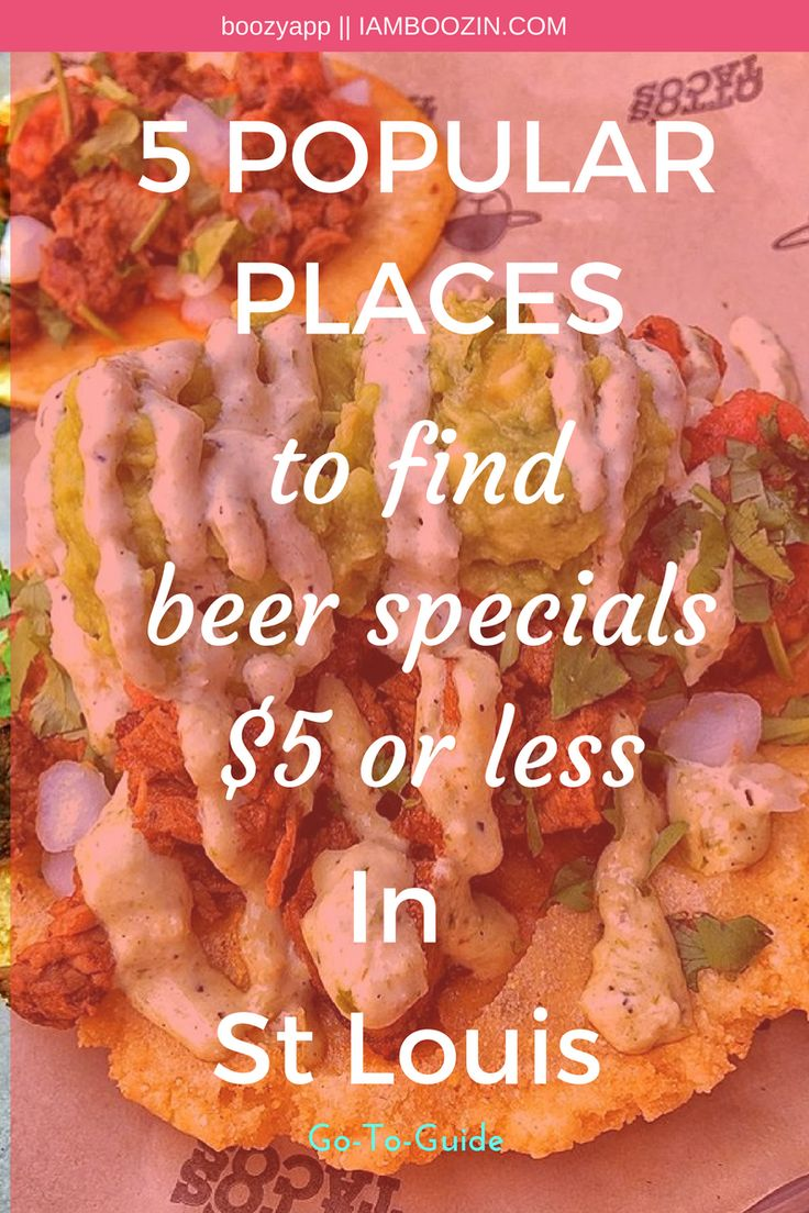Happy Hour St Louis | 5 Popular Places To Find Beer Specials $5 Or Less In St Louis...[Go-To-Guide]  St Louis Happy Hour Happy Hour St Louis Beer St Louis St Louis Beer