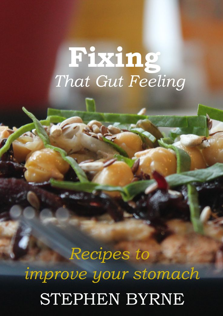 Fixing that Gut Feeling, recipe Books By Stephen Byrne Poet and Chef