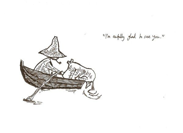 Snufkin and Moomintroll = Jackie and me.