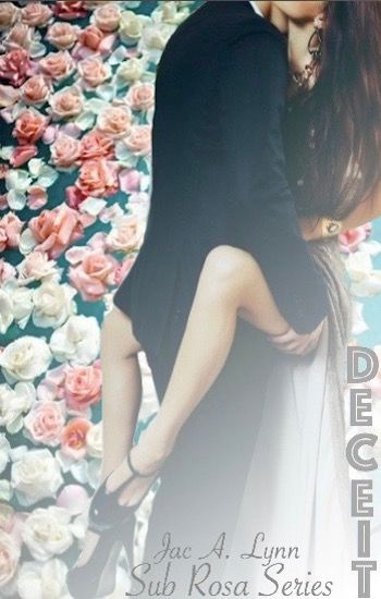 Deceit #BookTwo #SubRosaSeries