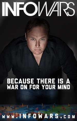 Alex Jones Infowars Theres A War On For Your Mind | Share