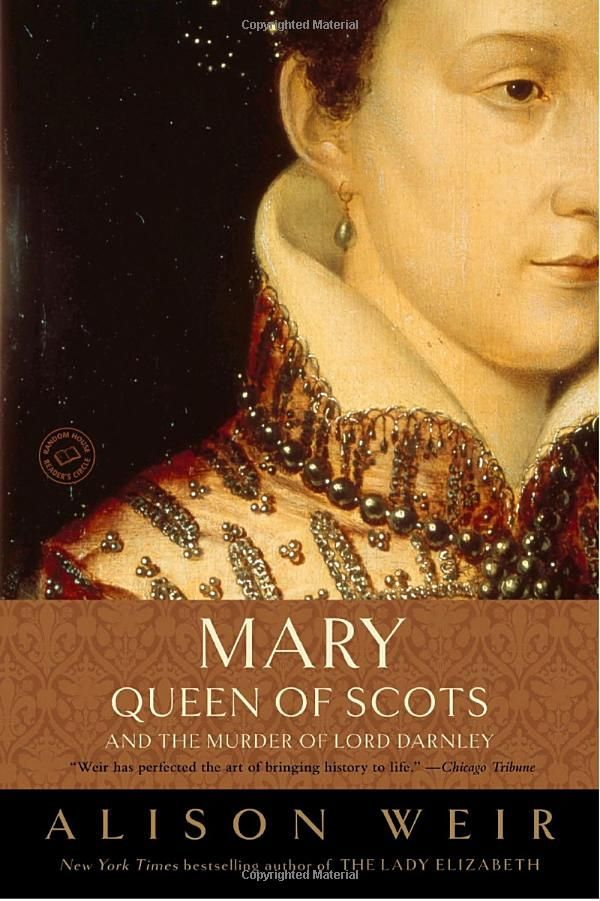 Mary Queen of Scots, Allison Weir