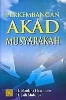 PERKEMBANGAN AKAD MUSYARAKAH – H. Maulana Hasanudin