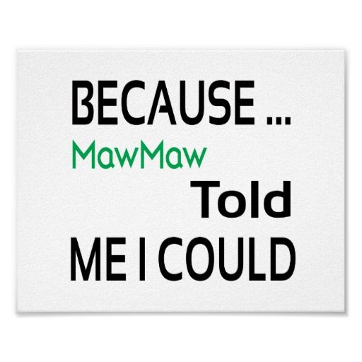 MawMaw Poster (standard picture frame size) #mawmaw  #zazzle
