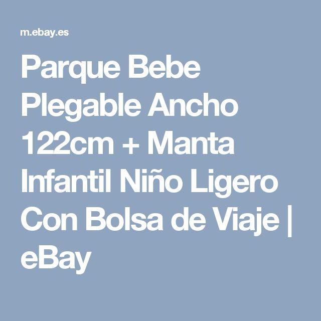 Parque Bebe Plegable Ancho 122cm + Manta Infantil Niño Ligero Con Bolsa de Viaje | eBay