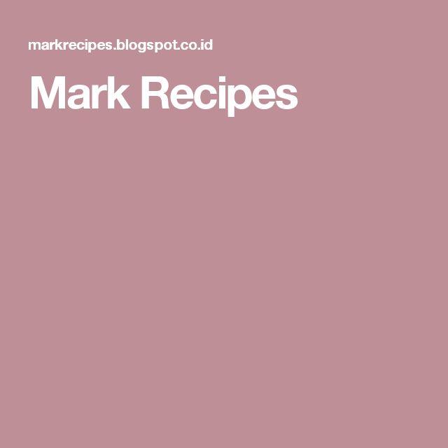 Mark Recipes