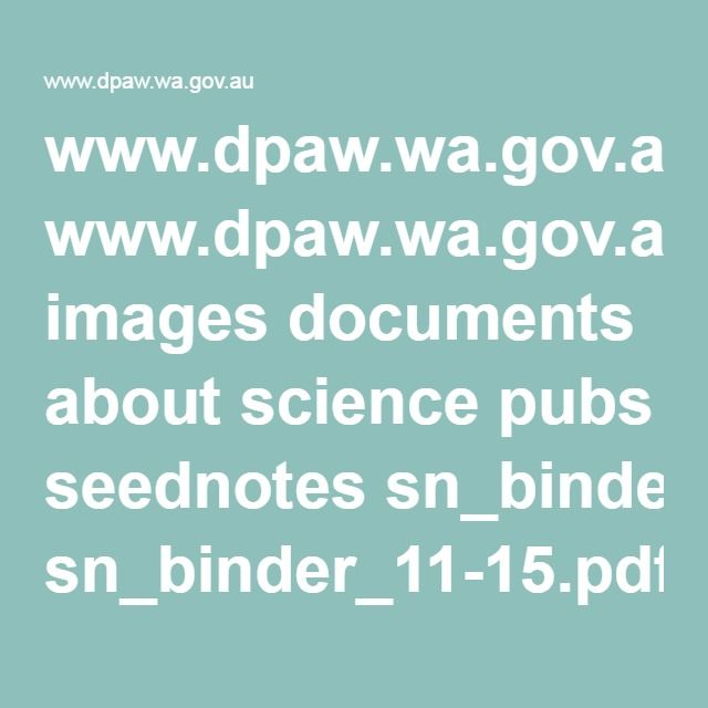 www.dpaw.wa.gov.au images documents about science pubs seednotes sn_binder_11-15.pdf
